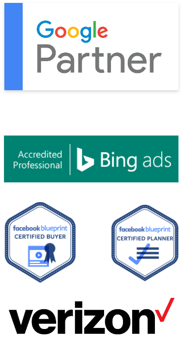 Google Partner, Bing Ads Accredited Professional, Facebook Blueprint Certified Buyer, Facebook Blueprint Certified Planner, Verizon